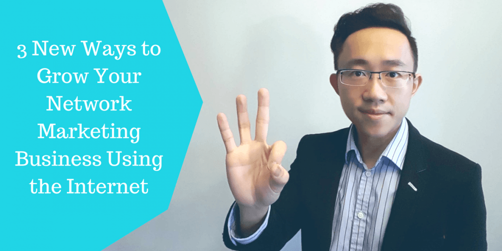 3 New Ways to Grow Your Network Marketing Business, Using ...