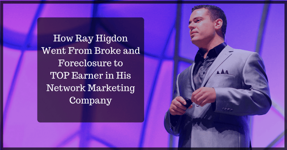 How Ray Higdon Become Top Earner