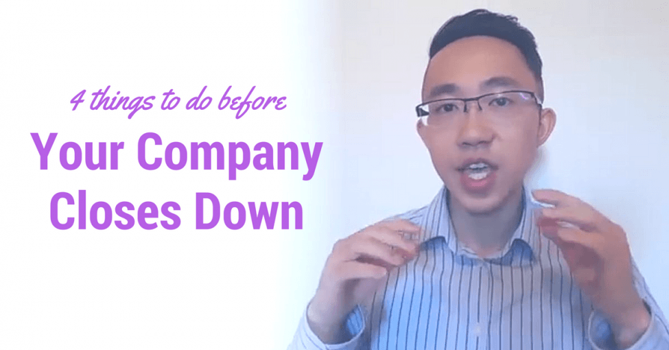 what to do before company closes down